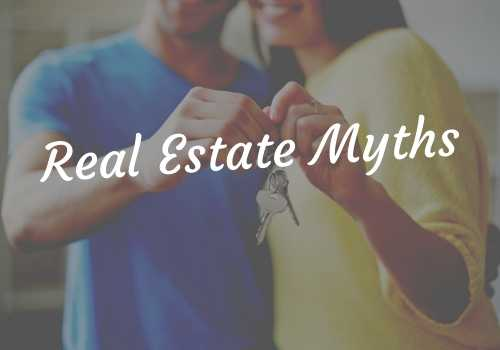 6 Persistent Real Estate Myths You Really Need to ...