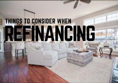 What should you consider when refinancing your mor...
